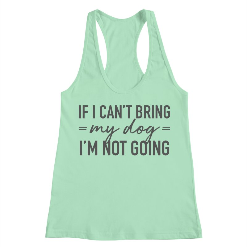 Nope. Not Going. Women's Racerback Tank by Pittie Chicks