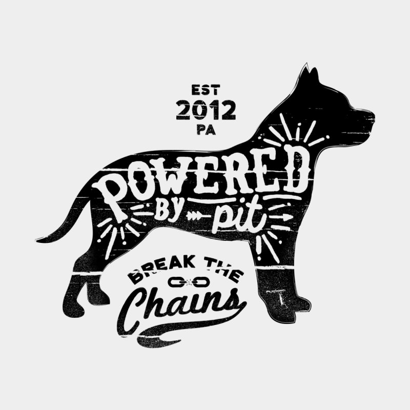 Powered By Pit Grit by Pittie Chicks