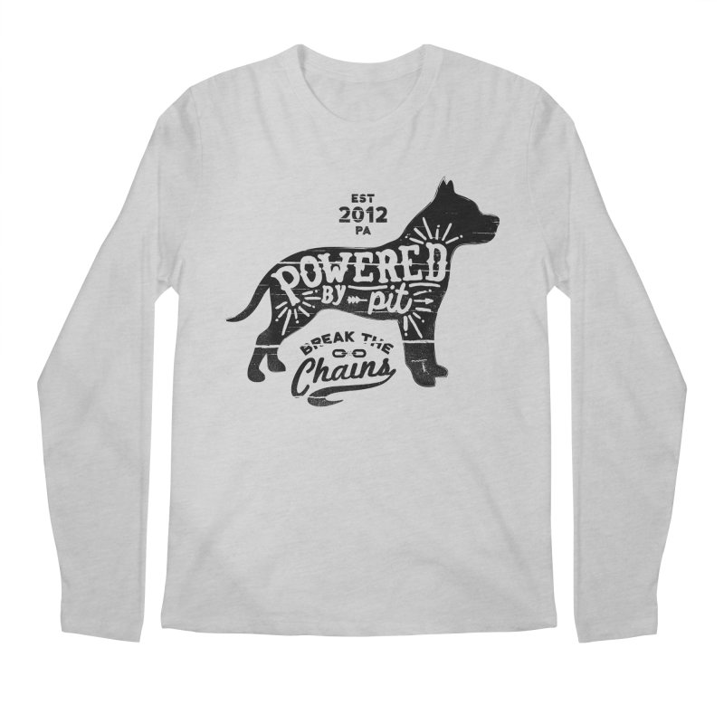 Powered By Pit Grit Men's Regular Longsleeve T-Shirt by Pittie Chicks