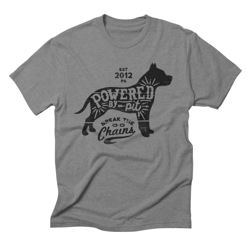 Powered By Pit Grit Men's T-Shirt by Pittie Chicks