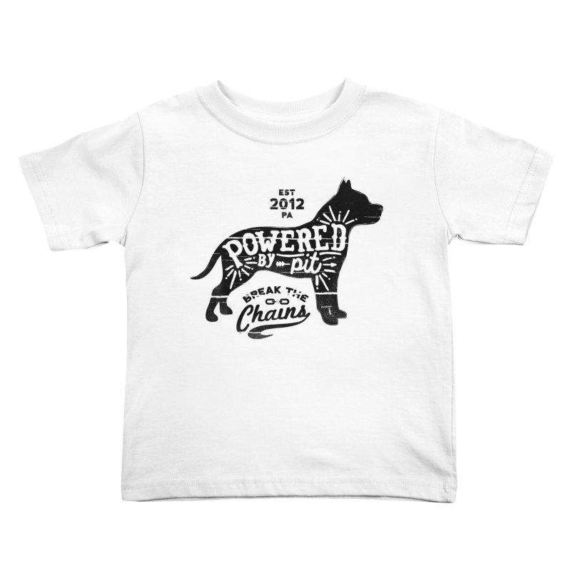 Powered By Pit Grit Kids Toddler T-Shirt by Pittie Chicks