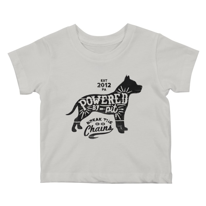 Powered By Pit Grit Kids Baby T-Shirt by Pittie Chicks