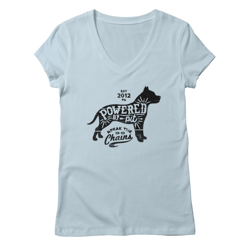 Powered By Pit Grit Women's V-Neck by Pittie Chicks