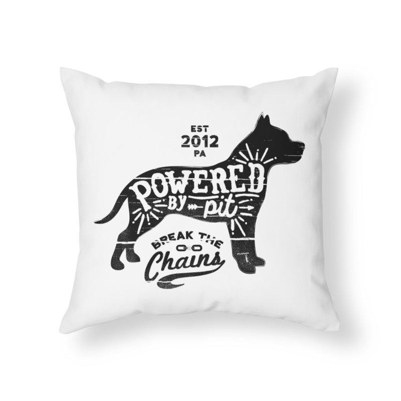 Powered By Pit Grit Home Throw Pillow by Pittie Chicks