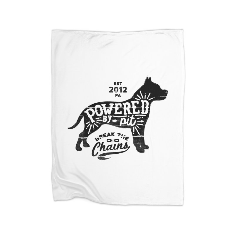 Powered By Pit Grit Home Fleece Blanket Blanket by Pittie Chicks