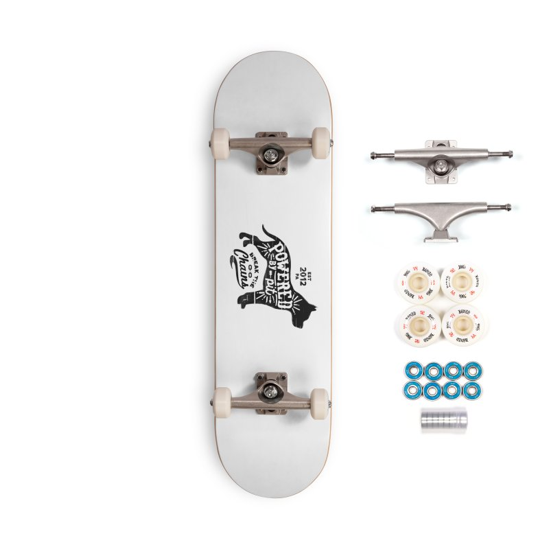 Powered By Pit Grit Accessories Complete - Premium Skateboard by Pittie Chicks