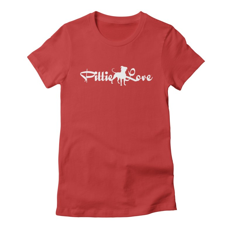 Pittie Love White Women's Fitted T-Shirt by Pittie Chicks