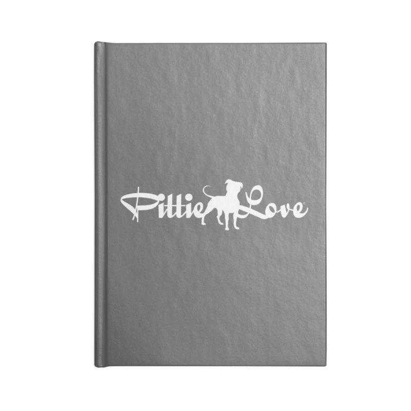 Pittie Love White Accessories Lined Journal Notebook by Pittie Chicks