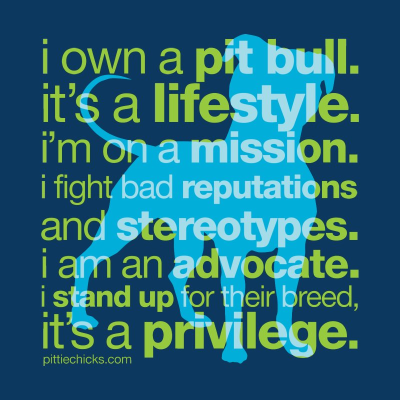 Pit Bull Advocate Blue/Green by Pittie Chicks
