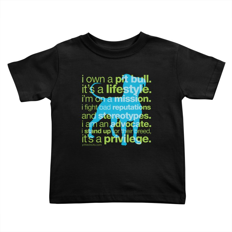 Pit Bull Advocate Blue/Green Kids Toddler T-Shirt by Pittie Chicks