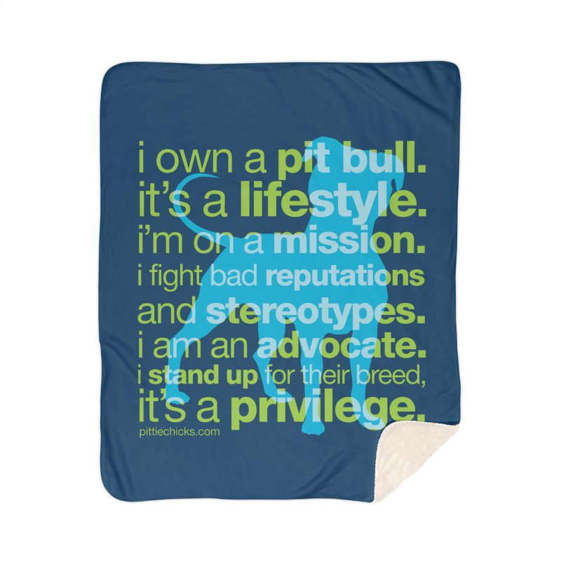 Pit Bull Advocate Blue/Green Home Sherpa Blanket Blanket by Pittie Chicks