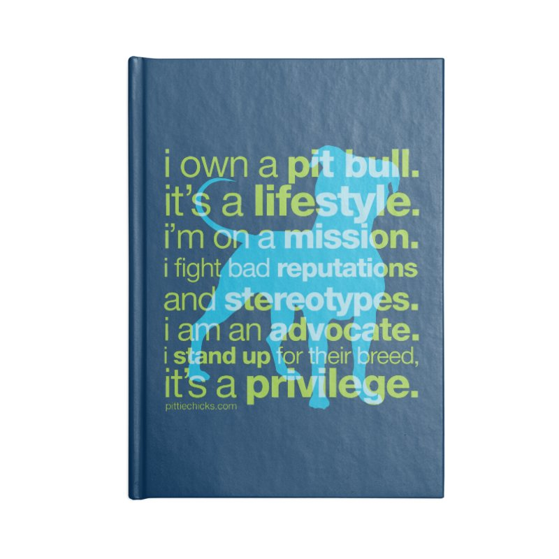 Pit Bull Advocate Blue/Green Accessories Lined Journal Notebook by Pittie Chicks