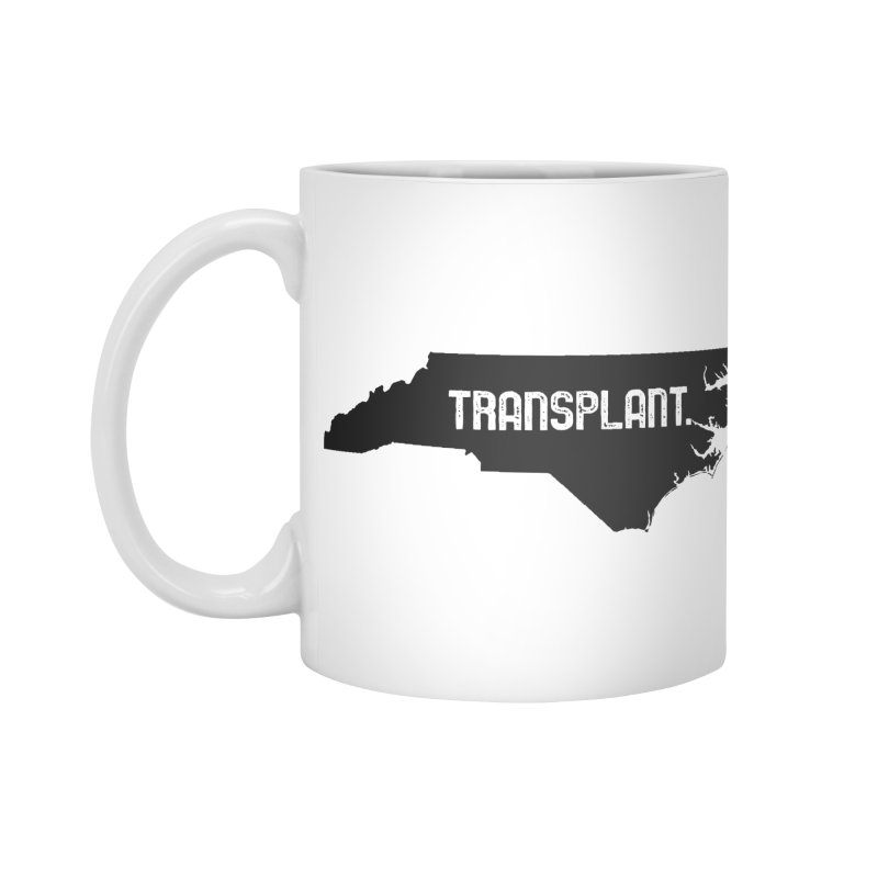 NC Transplant Accessories Mug by Pittie Chicks