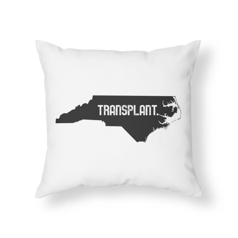 NC Transplant Home Throw Pillow by Pittie Chicks