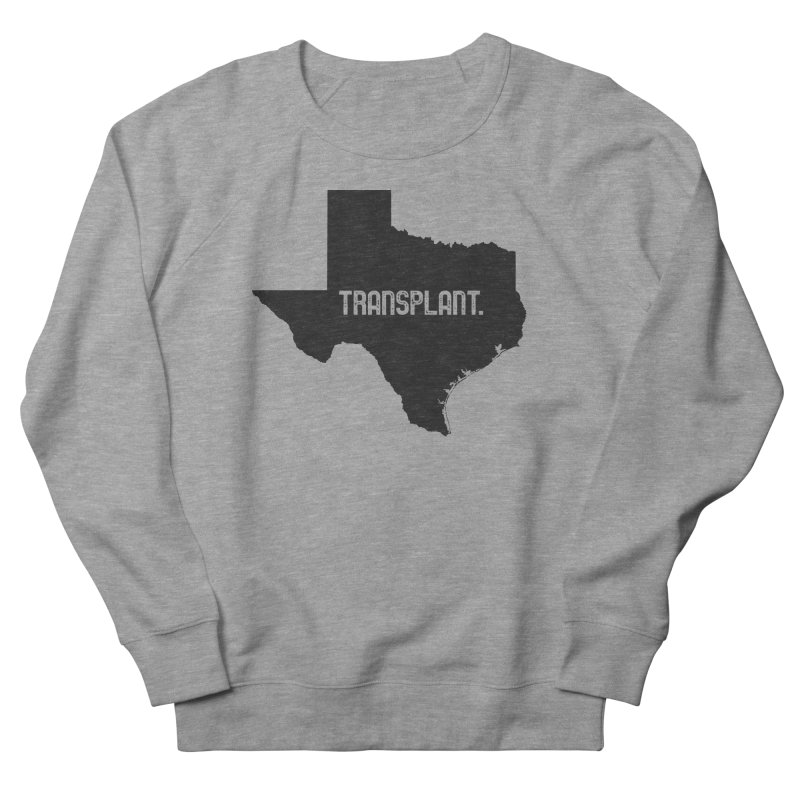 TX Transplant Men's French Terry Sweatshirt by Pittie Chicks