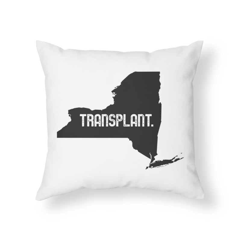 NY Transplant Home Throw Pillow by Pittie Chicks
