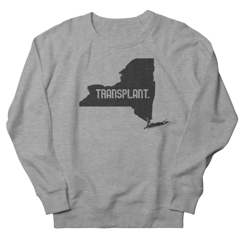 NY Transplant Men's French Terry Sweatshirt by Pittie Chicks