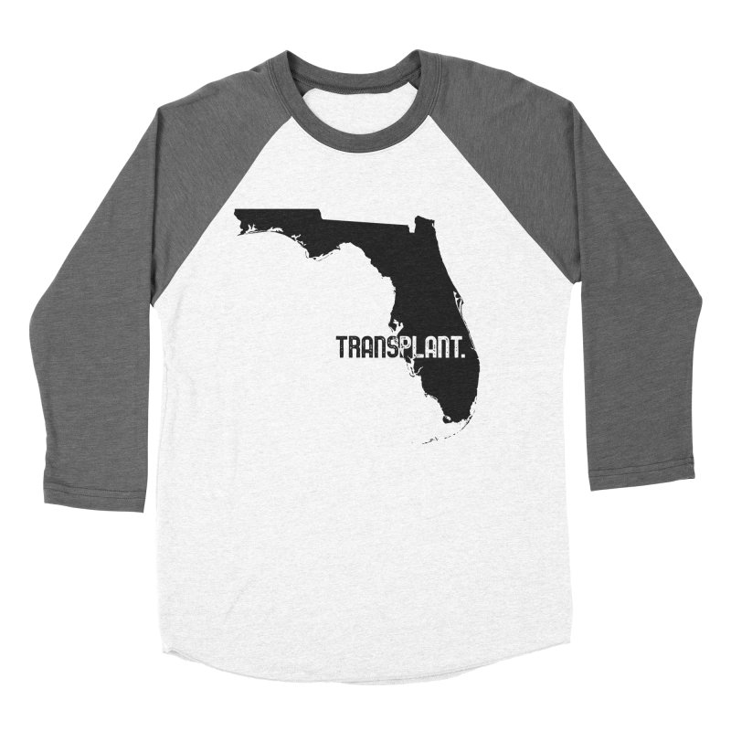 FL Transplant Women's Baseball Triblend Longsleeve T-Shirt by Pittie Chicks