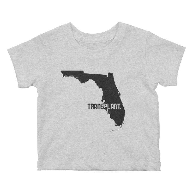 FL Transplant Kids Baby T-Shirt by Pittie Chicks