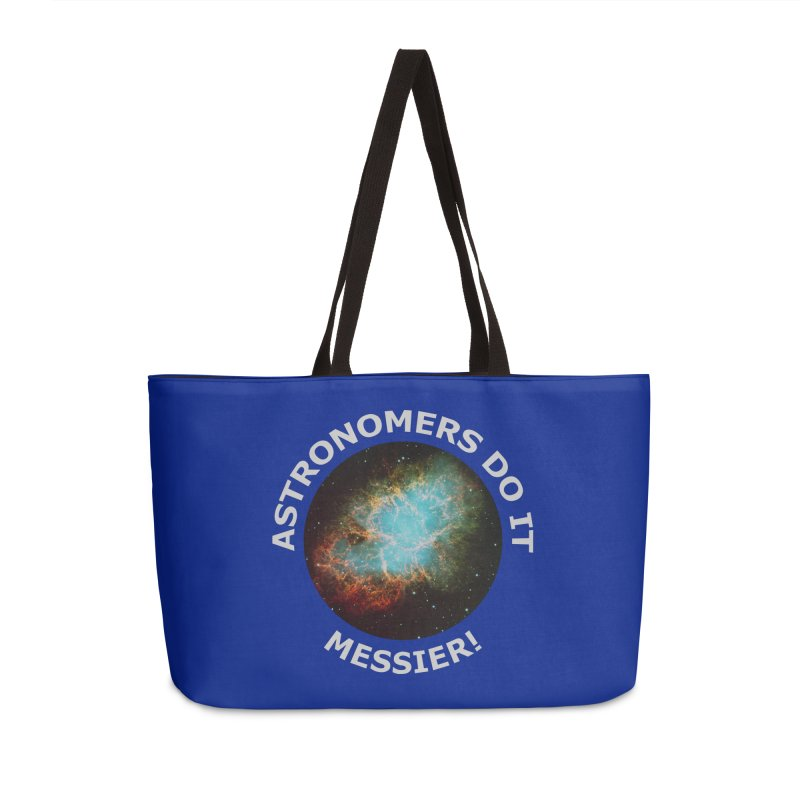 Astronomers Do It Messier! Accessories Bag by PlanetOfMystery's Artist Shop