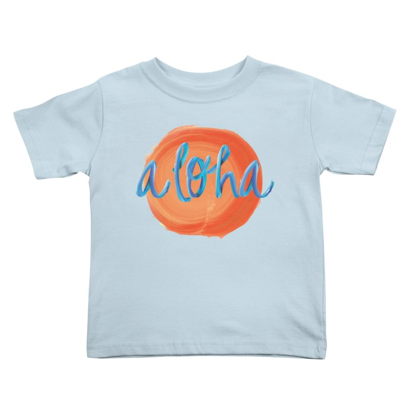 Aloha! Kids Toddler T-Shirt by Pnkflpflps's Artist Shop