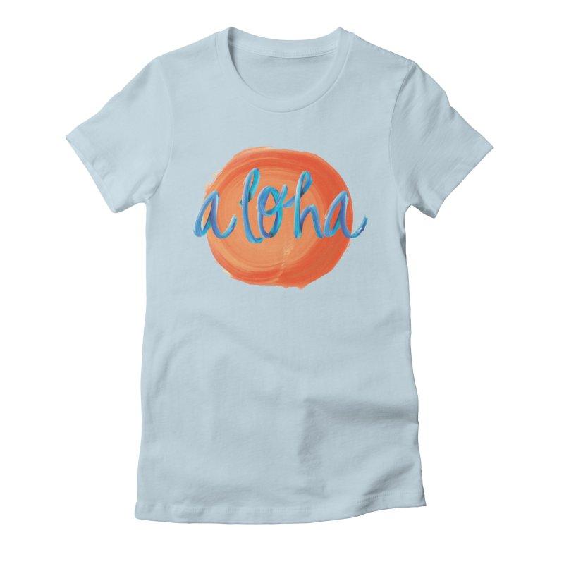 Aloha! Women's Fitted T-Shirt by Pnkflpflps's Artist Shop