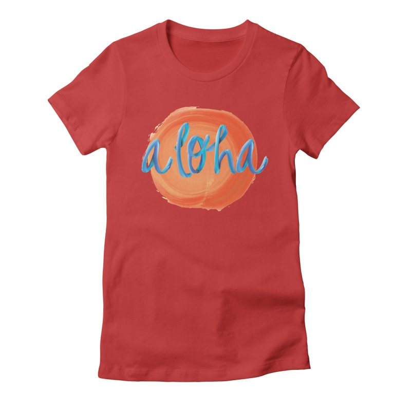 Aloha! Women's Fitted T-Shirt by Pnkflpflps's Artist Shop