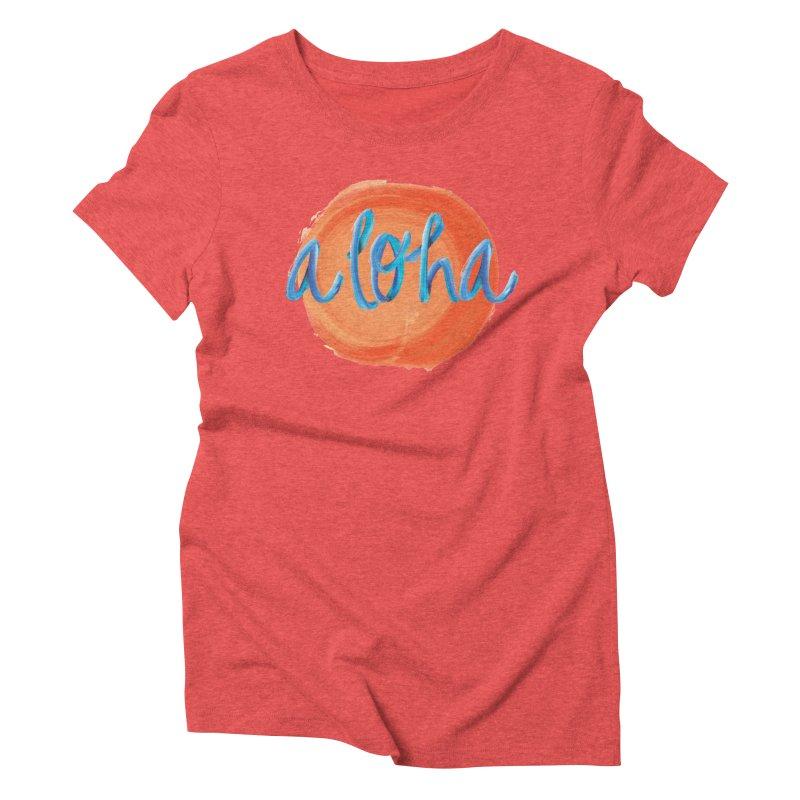 Aloha! Women's Triblend T-Shirt by Pnkflpflps's Artist Shop