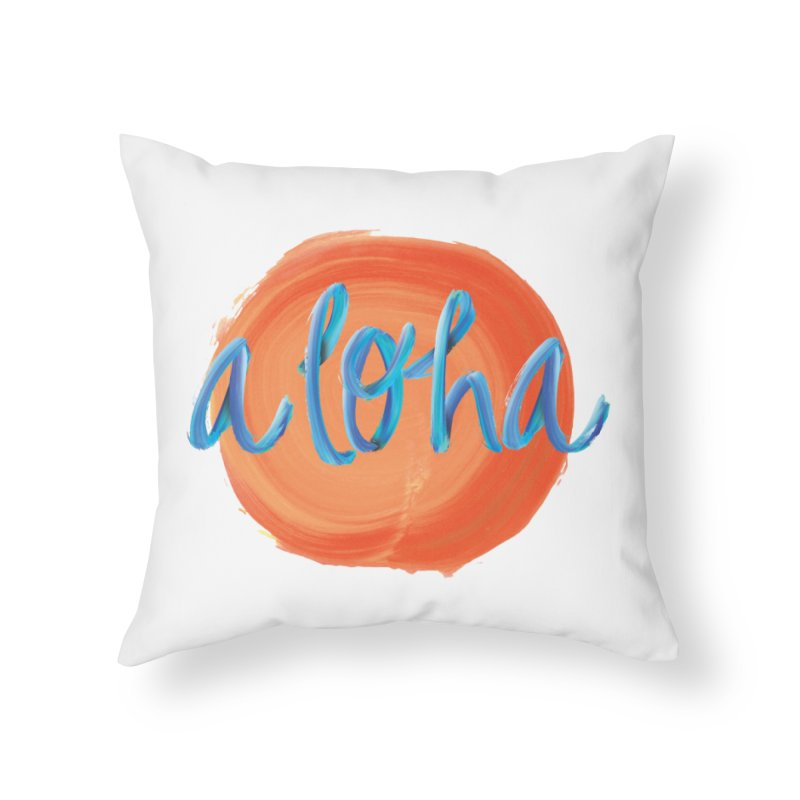 Aloha! Home Throw Pillow by Pnkflpflps's Artist Shop
