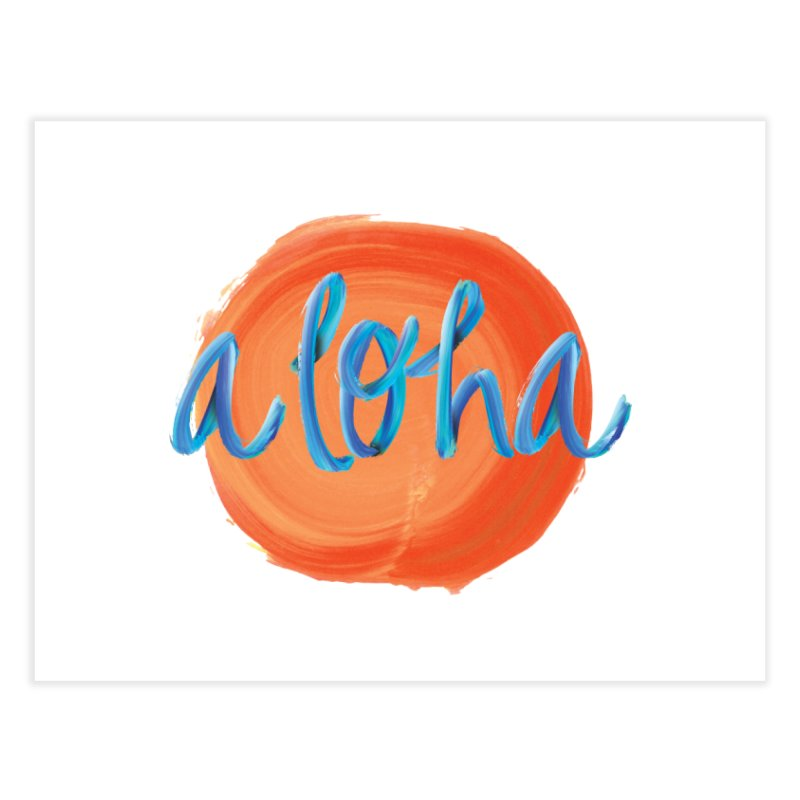 Aloha! Home Fine Art Print by Pnkflpflps's Artist Shop