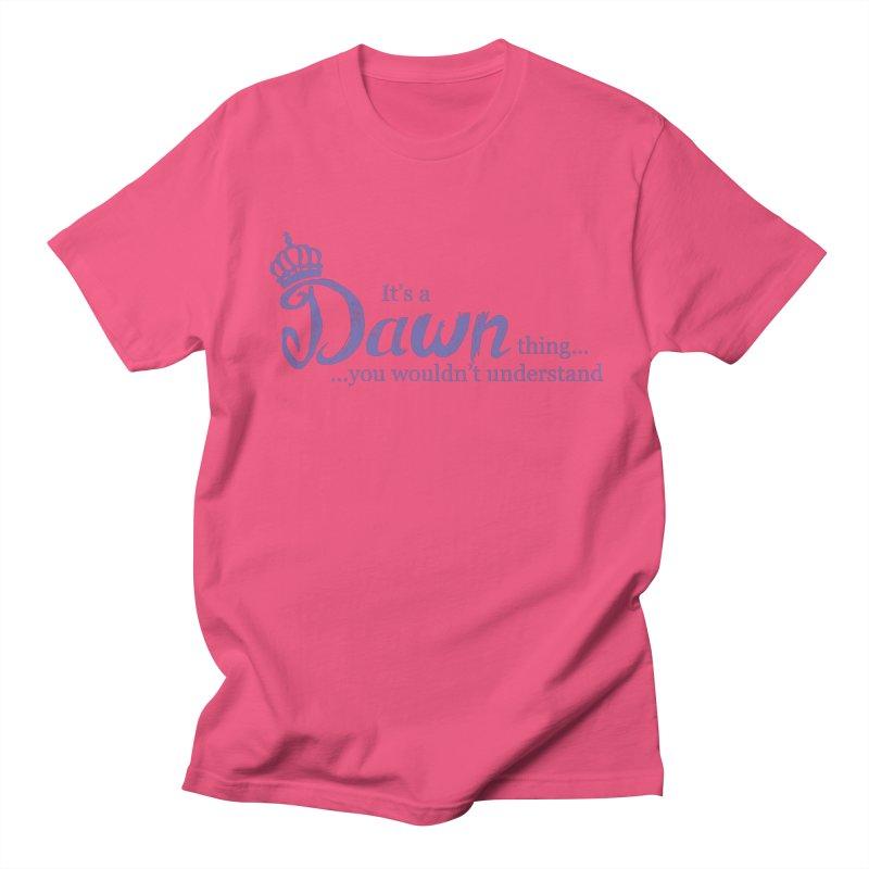Dawn Thing! Men's T-Shirt by Pnkflpflps's Artist Shop