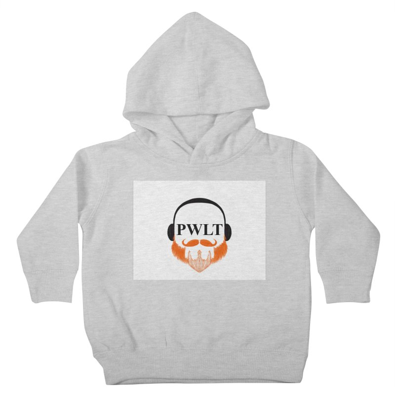 PWLT Kids Toddler Pullover Hoody by Podcasts We Listen To