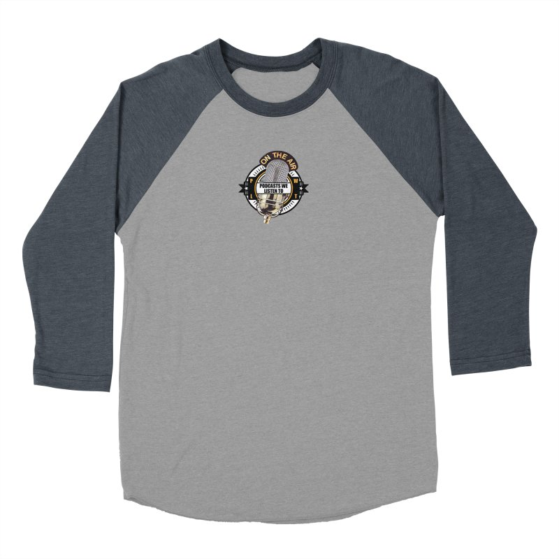Podcasts We Listen To in Men's Baseball Triblend Longsleeve T-Shirt Navy Sleeves by Podcasts We Listen To