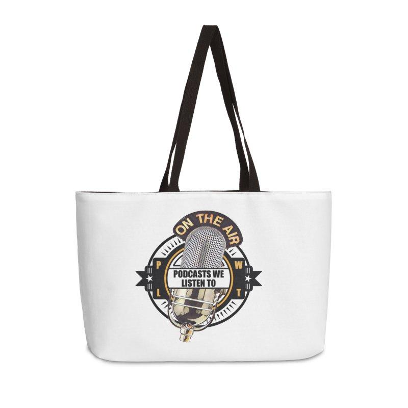 Podcasts We Listen To Accessories Weekender Bag Bag by Podcasts We Listen To
