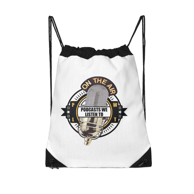 Podcasts We Listen To Accessories Drawstring Bag Bag by Podcasts We Listen To