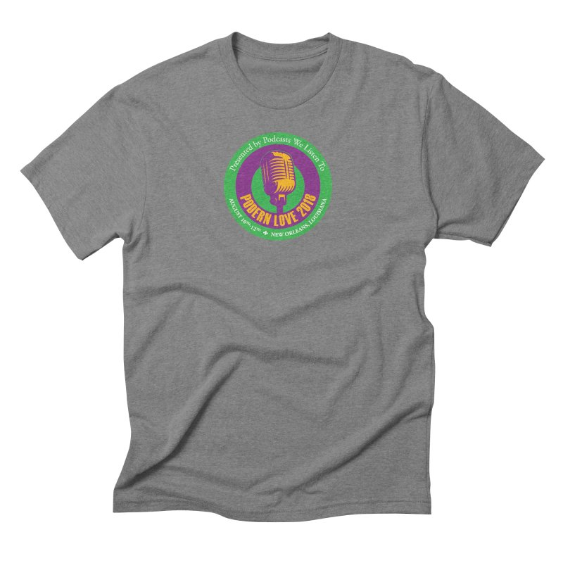 PodernLove 2018 Men's Triblend T-Shirt by Podcasts We Listen To