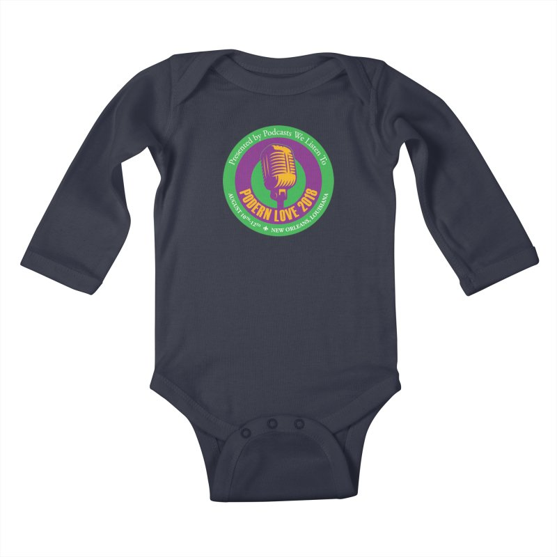 PodernLove 2018 in Kids Baby Longsleeve Bodysuit Midnight by Podcasts We Listen To