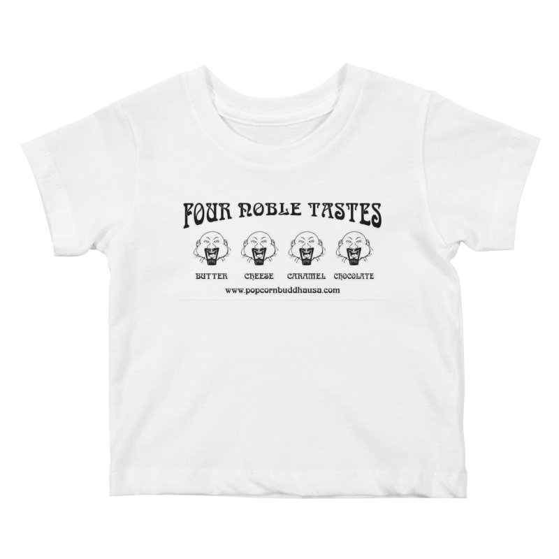 Four Noble Tastes Kids Baby T-Shirt by Popcorn Buddha Merchandise
