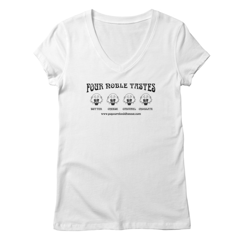 Four Noble Tastes Women's Regular V-Neck by Popcorn Buddha Merchandise