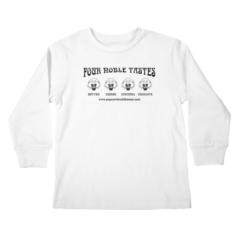 Four Noble Tastes Kids Longsleeve T-Shirt by Popcorn Buddha Merchandise