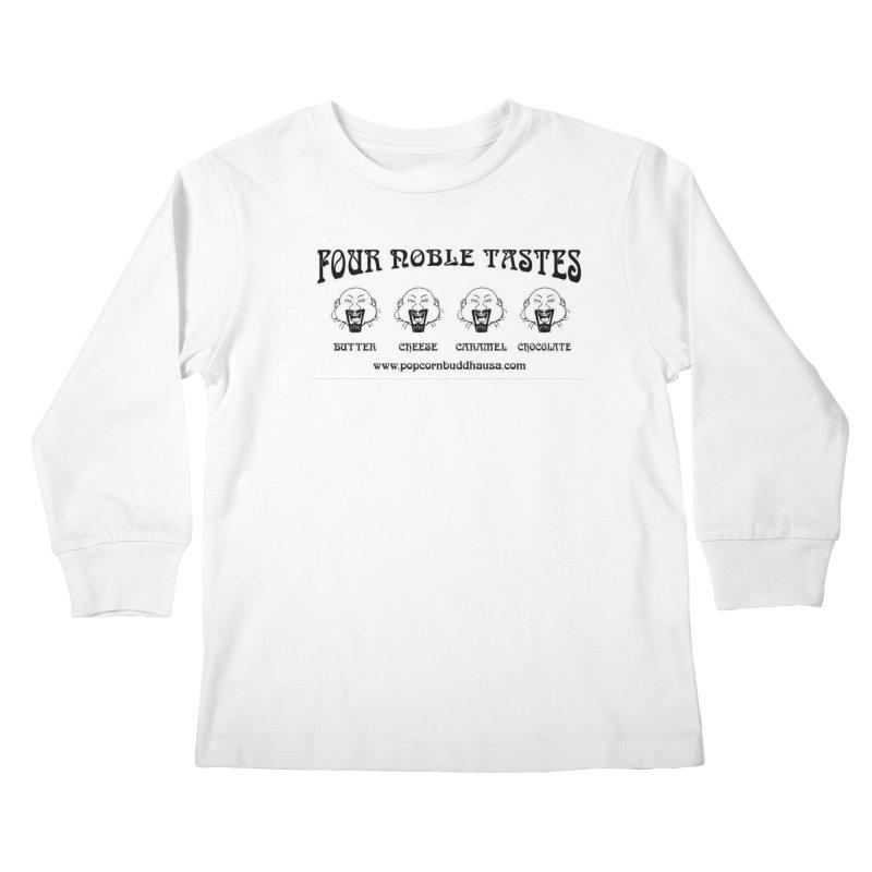 Four Noble Tastes Kids Longsleeve T-Shirt by Popcorn Buddha Merchandise