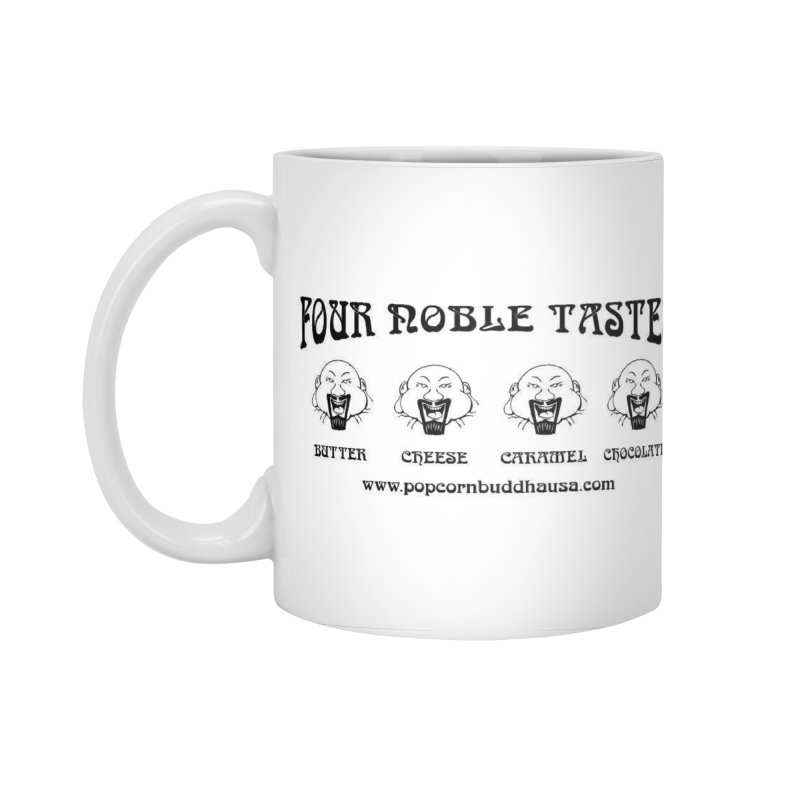 Four Noble Tastes Accessories Standard Mug by Popcorn Buddha Merchandise