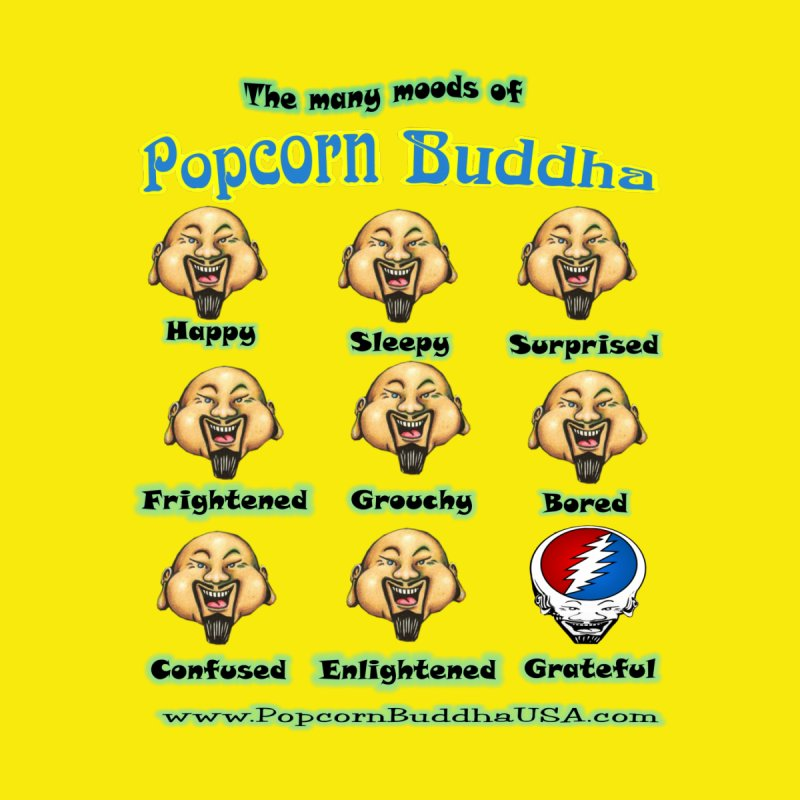 Grateful Mood by Popcorn Buddha Merchandise