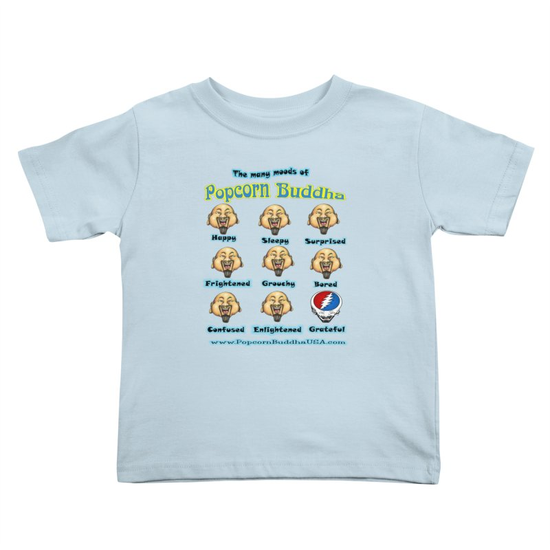 Grateful Mood Kids Toddler T-Shirt by Popcorn Buddha Merchandise