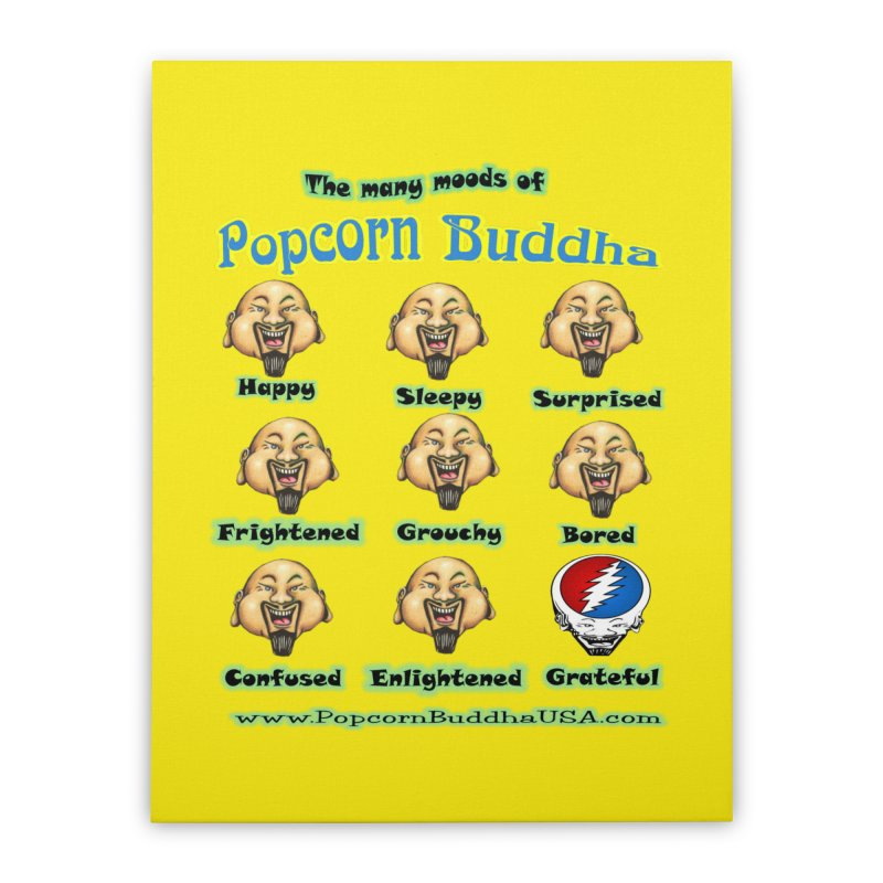 Grateful Mood Home Stretched Canvas by Popcorn Buddha Merchandise