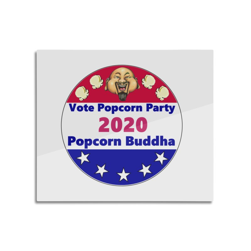 Popcorn Party 2020 Home Mounted Aluminum Print by Popcorn Buddha Merchandise