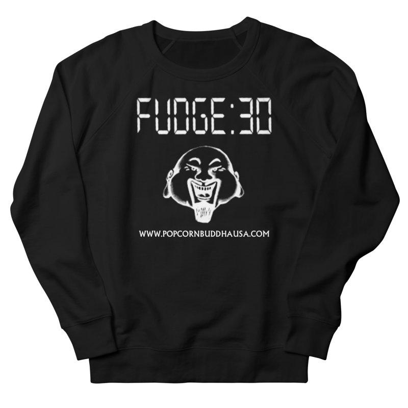 Fudge 30 Women's French Terry Sweatshirt by Popcorn Buddha Merchandise