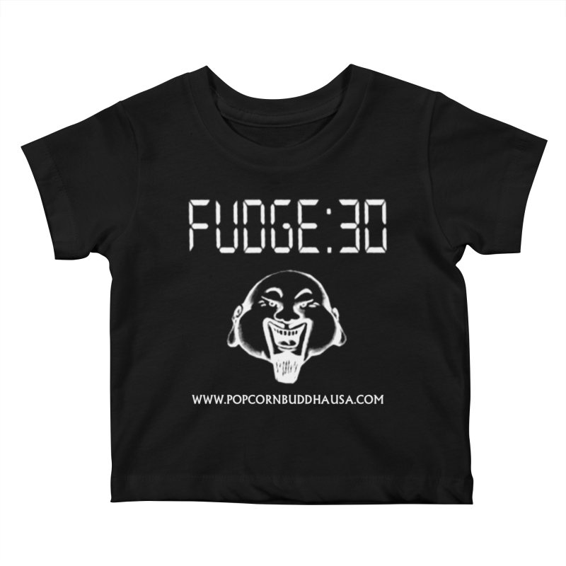 Fudge 30 Kids Baby T-Shirt by Popcorn Buddha Merchandise