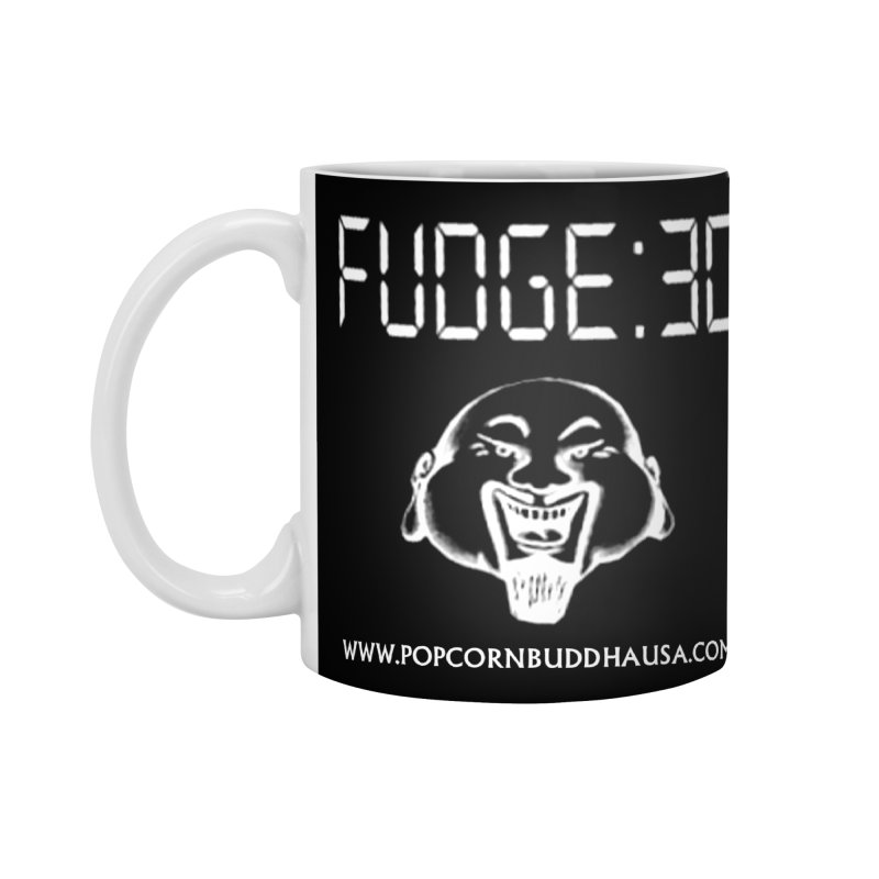 Fudge 30 Accessories Standard Mug by Popcorn Buddha Merchandise