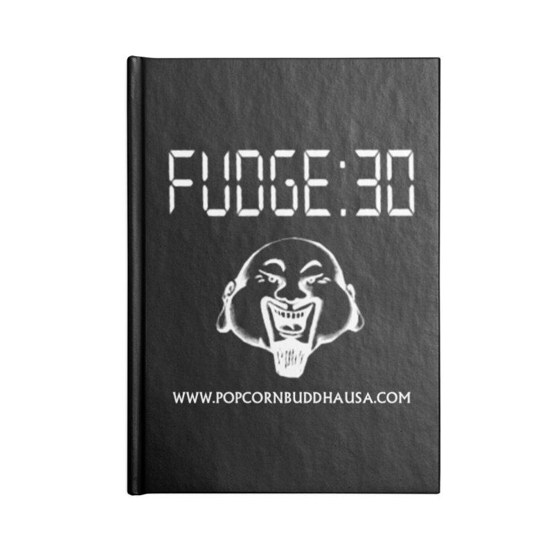 Fudge 30 Accessories Blank Journal Notebook by Popcorn Buddha Merchandise
